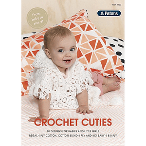 Crochet Cuties - 10 Designs for Babies & Little Girls - Crochet Pattern Book