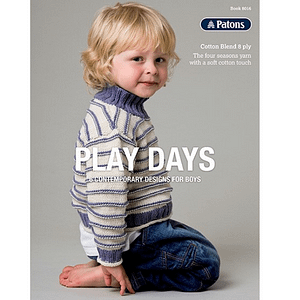 Play Days - 8 Contemporary Designs For Boys - Knitting Pattern Book
